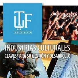 Industrias Culturales. Posgrado UNTREF